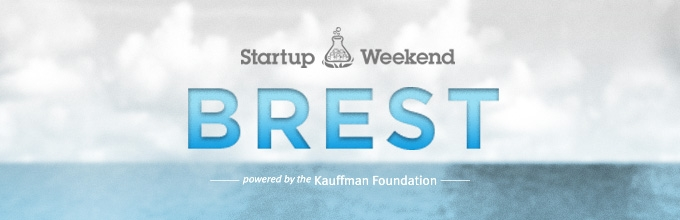Start-up Weekend Brest du 30 janvier au 1er février 2015